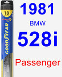 Passenger Wiper Blade for 1981 BMW 528i - Hybrid