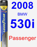 Passenger Wiper Blade for 2008 BMW 530i - Hybrid