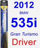 Driver Wiper Blade for 2012 BMW 535i - Hybrid