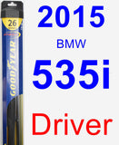 Driver Wiper Blade for 2015 BMW 535i - Hybrid