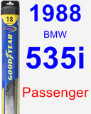 Passenger Wiper Blade for 1988 BMW 535i - Hybrid
