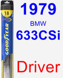 Driver Wiper Blade for 1979 BMW 633CSi - Hybrid