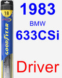 Driver Wiper Blade for 1983 BMW 633CSi - Hybrid