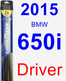 Driver Wiper Blade for 2015 BMW 650i - Hybrid