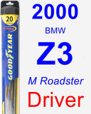 Driver Wiper Blade for 2000 BMW Z3 - Hybrid