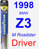 Driver Wiper Blade for 1998 BMW Z3 - Hybrid