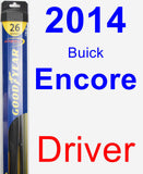 Driver Wiper Blade for 2014 Buick Encore - Hybrid
