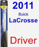 Driver Wiper Blade for 2011 Buick LaCrosse - Hybrid