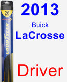 Driver Wiper Blade for 2013 Buick LaCrosse - Hybrid
