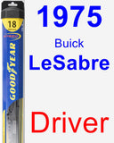 Driver Wiper Blade for 1975 Buick LeSabre - Hybrid