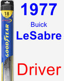 Driver Wiper Blade for 1977 Buick LeSabre - Hybrid