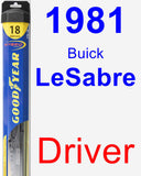 Driver Wiper Blade for 1981 Buick LeSabre - Hybrid