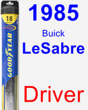 Driver Wiper Blade for 1985 Buick LeSabre - Hybrid