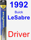 Driver Wiper Blade for 1992 Buick LeSabre - Hybrid