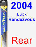 Rear Wiper Blade for 2004 Buick Rendezvous - Hybrid