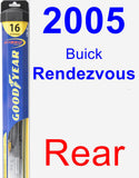Rear Wiper Blade for 2005 Buick Rendezvous - Hybrid