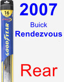 Rear Wiper Blade for 2007 Buick Rendezvous - Hybrid