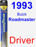 Driver Wiper Blade for 1993 Buick Roadmaster - Hybrid