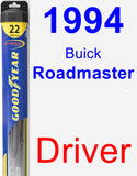 Driver Wiper Blade for 1994 Buick Roadmaster - Hybrid