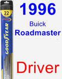 Driver Wiper Blade for 1996 Buick Roadmaster - Hybrid