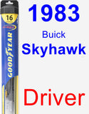 Driver Wiper Blade for 1983 Buick Skyhawk - Hybrid