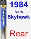 Rear Wiper Blade for 1984 Buick Skyhawk - Hybrid