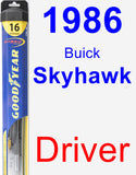 Driver Wiper Blade for 1986 Buick Skyhawk - Hybrid