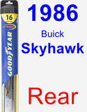Rear Wiper Blade for 1986 Buick Skyhawk - Hybrid