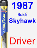 Driver Wiper Blade for 1987 Buick Skyhawk - Hybrid