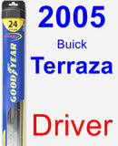 Driver Wiper Blade for 2005 Buick Terraza - Hybrid
