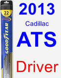Driver Wiper Blade for 2013 Cadillac ATS - Hybrid