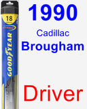Driver Wiper Blade for 1990 Cadillac Brougham - Hybrid