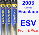 Front & Rear Wiper Blade Pack for 2003 Cadillac Escalade ESV - Hybrid