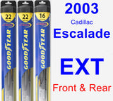 Front & Rear Wiper Blade Pack for 2003 Cadillac Escalade EXT - Hybrid