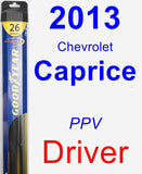 Driver Wiper Blade for 2013 Chevrolet Caprice - Hybrid