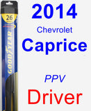 Driver Wiper Blade for 2014 Chevrolet Caprice - Hybrid