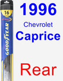 Rear Wiper Blade for 1996 Chevrolet Caprice - Hybrid