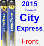 Front Wiper Blade Pack for 2015 Chevrolet City Express - Hybrid