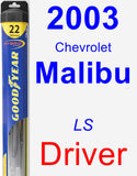Driver Wiper Blade for 2003 Chevrolet Malibu - Hybrid