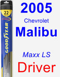 Driver Wiper Blade for 2005 Chevrolet Malibu - Hybrid