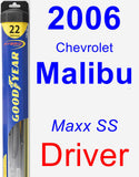 Driver Wiper Blade for 2006 Chevrolet Malibu - Hybrid