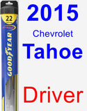 Driver Wiper Blade for 2015 Chevrolet Tahoe - Hybrid