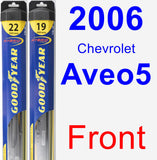 Front Wiper Blade Pack for 2006 Chevrolet Aveo5 - Hybrid