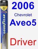 Driver Wiper Blade for 2006 Chevrolet Aveo5 - Hybrid