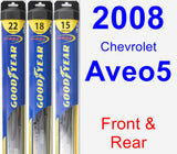 Front & Rear Wiper Blade Pack for 2008 Chevrolet Aveo5 - Hybrid