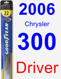 Driver Wiper Blade for 2006 Chrysler 300 - Hybrid