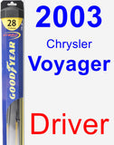 Driver Wiper Blade for 2003 Chrysler Voyager - Hybrid