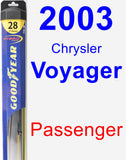 Passenger Wiper Blade for 2003 Chrysler Voyager - Hybrid