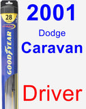Driver Wiper Blade for 2001 Dodge Caravan - Hybrid