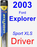 Driver Wiper Blade for 2003 Ford Explorer - Hybrid